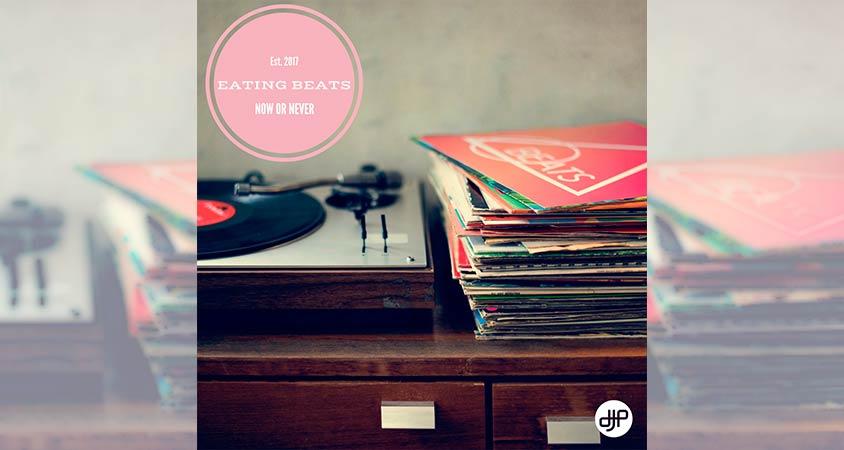 eating-beats-now-never-djp-records-beatport