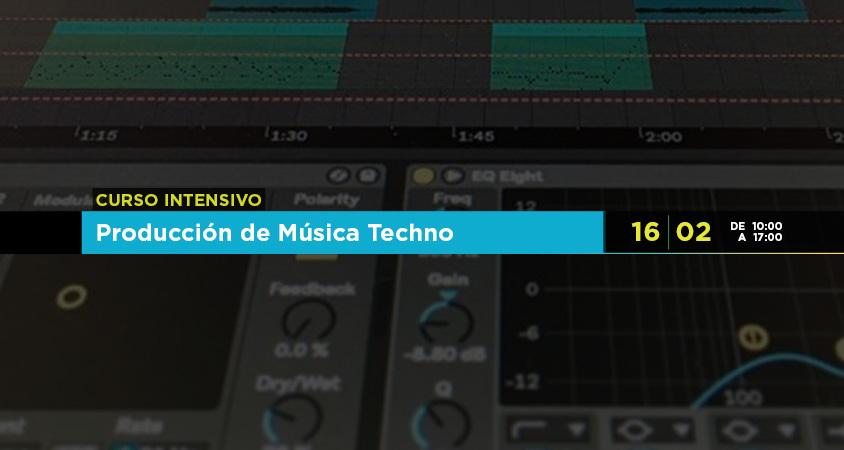 Curso intensivo: Producción de Música Techno
