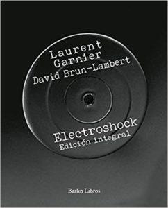 Electroshock Laurent Garnier