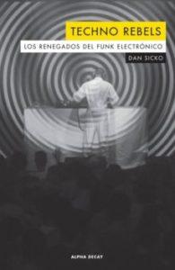 libro portada Techno Rebels libros DJ